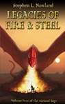 Legacies of Fire & Steel